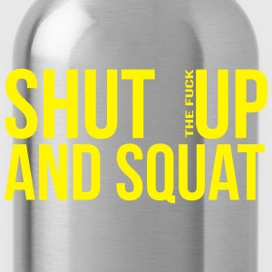 shut up and squat T-shirts - Drinkfles