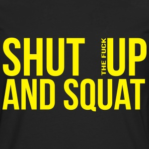 shut up and squat T-shirts - Herre premium T-shirt med lange ærmer