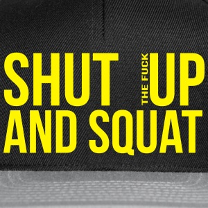 shut up and squat T-shirts - Snapbackkeps