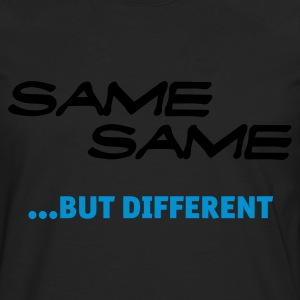 Same Same But Different (1c, NEU) - T-shirt manches longues Premium Homme