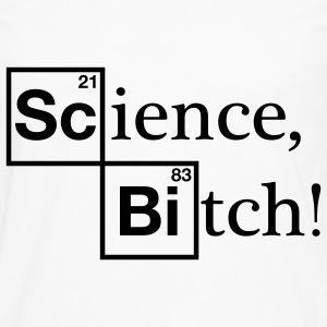 Science, Bitch! - Jesse Pinkman - Breaking Bad T-Shirts - Männer Premium Langarmshirt