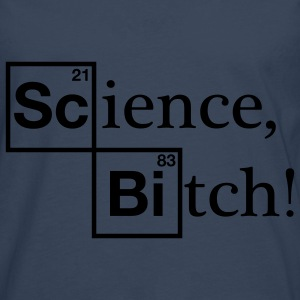 Science, Bitch! - Jesse Pinkman - Breaking Bad Hoodies & Sweatshirts - Men's Premium Longsleeve Shirt
