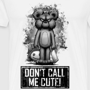 Teddy - Don't Call Me Cute Tee shirts manches longues - T-shirt Premium Homme