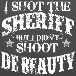 I Shot The Sheriff, But Not The Beauty-White T-Shirts - Tote Bag
