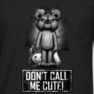 Teddy - Don't Call Me Cute Sweat-shirts - T-shirt manches longues Premium Homme