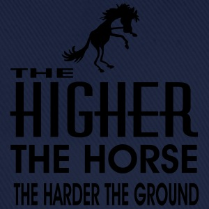the higher the horse - Baseballkappe