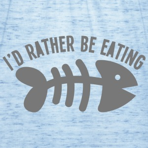 I'd rather be eating FISH Hoodies - Women's Tank Top by Bella