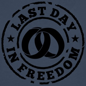 Last day in freedom T-Shirts - Men's Premium Longsleeve Shirt