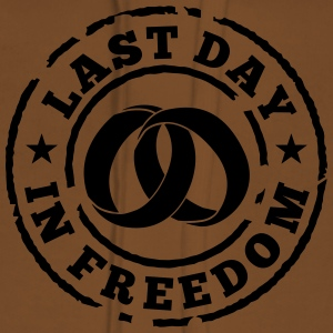 Last day in freedom T-Shirts - Women's Premium Hoodie