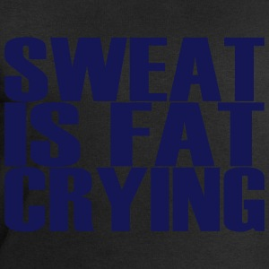 Sweat is Fat Crying Tee shirts - Sweat-shirt Homme Stanley & Stella