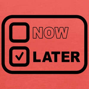 Now Later T-shirts - Dame tanktop fra Bella