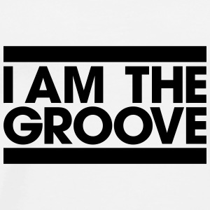 I am the Groove Autres - T-shirt Premium Homme