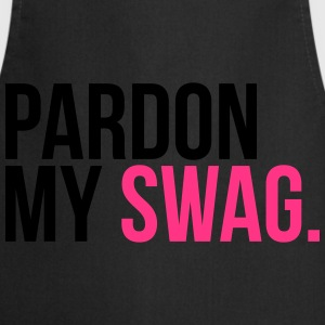 pardon my swag T-Shirts - Cooking Apron