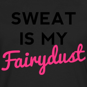 Sweat Is My Fairydust T-Shirts - Men's Premium Longsleeve Shirt