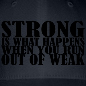 Strong is what Happens Hoodies & Sweatshirts - Flexfit Baseball Cap
