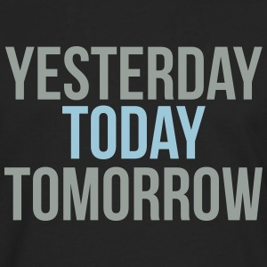 today T-Shirts - Men's Premium Longsleeve Shirt