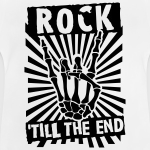 rock 'till the end T-Shirts - Baby T-Shirt