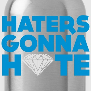 haters gonna hate Shirts - Water Bottle