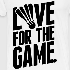 badminton - love for the game Sweaters - Mannen Premium T-shirt
