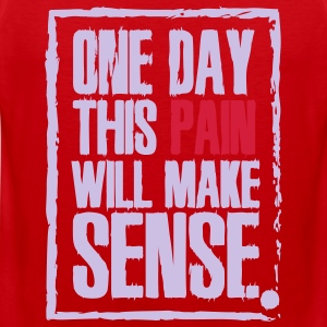 One day this pain will make sense T-Shirts - Men's Premium Tank Top