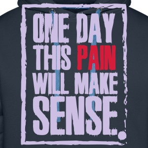 One day this pain will make sense Koszulki - Bluza męska Premium z kapturem