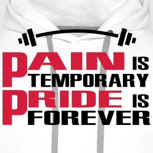 Pain is temporary, Pride is forever Tee shirts - Sweat-shirt à capuche Premium pour hommes