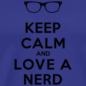 KEEP CALM AND LOVE A NERD Pullover & Hoodies - Männer Premium T-Shirt