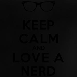 KEEP CALM AND LOVE A NERD Pullover & Hoodies - Baby T-Shirt