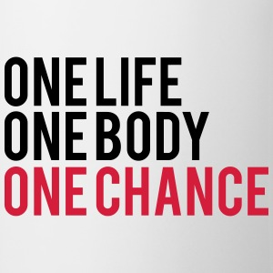 One Life One Chance One Body T-shirts - Mok