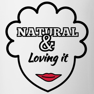 Natural & Loving It T-Shirts - Mug