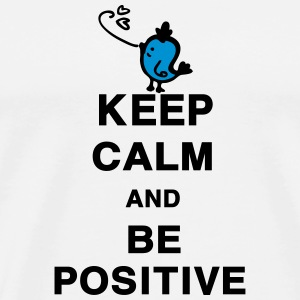 Keep Calm and be positive quotes Mug - Men's Premium T-Shirt