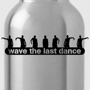 wave the last dance Tee shirts - Gourde