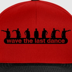 wave the last dance T-shirts - Snapbackkeps