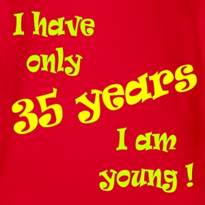 I have only 35 years, I am young ! T-shirts - Ekologisk kortärmad babybody
