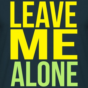 leave me alone Sweaters - Mannen T-shirt