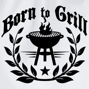 Born to Grill T-shirts - Gymnastikpåse