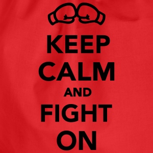 Keep calm and fight on T-Shirts - Turnbeutel