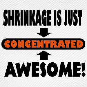 Shrinkage Is Just Concentrated Awesome! T-Shirts - Baseball Cap
