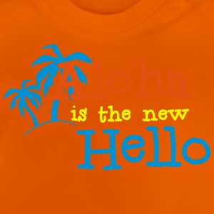 Aloha is the new Hello 3c T-shirts - Baby-T-shirt