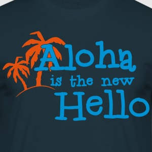 Aloha is the new hello! 2c Sweaters - Mannen T-shirt