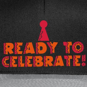 READY TO CELEBRATE! with party hat! T-Shirts - Snapback Cap