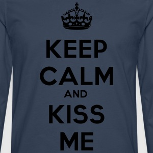 keep calm and kiss me - Men's Premium Longsleeve Shirt
