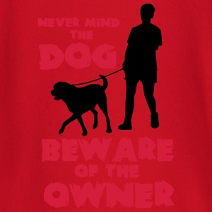 Never mind the dog, beware of the owner T-Shirts - Baby Long Sleeve T-Shirt
