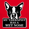 My therapist has a wet nose Magliette - Maglietta da uomo