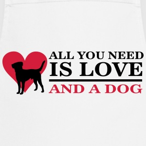 All you need is love and a dog Tee shirts - Tablier de cuisine