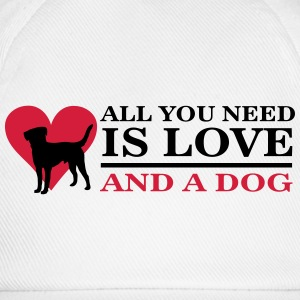 All you need is love and a dog T-shirts - Baseballkasket