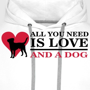 All you need is love and a dog T-Shirts - Men's Premium Hoodie