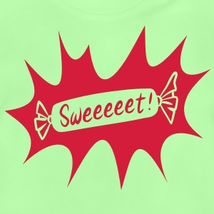 Sweeeeeet! - Baby T-Shirt