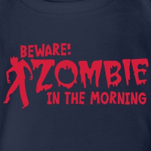 BEWARE ZOMBIE in the morning! Kids' Shirts - Organic Short-sleeved Baby Bodysuit