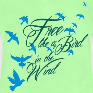 free like a bird in the wind Kinder T-Shirts - Baby T-Shirt